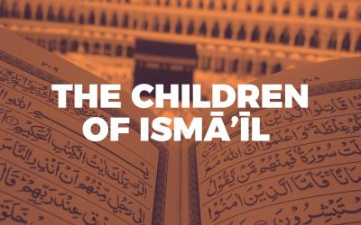 03. The Children of Ismā'īl