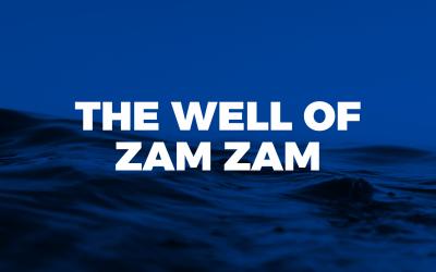 04. The Well of Zam Zam