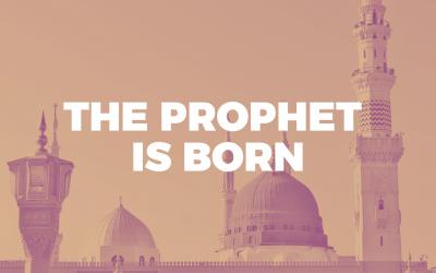 06. The Prophet is Born